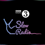 slow radio podcast